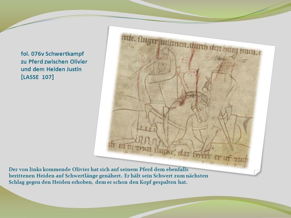 fol. 076v Schwertkampf zu Pferd zwischen Olivier und dem Heiden Justin [LASSE 107]